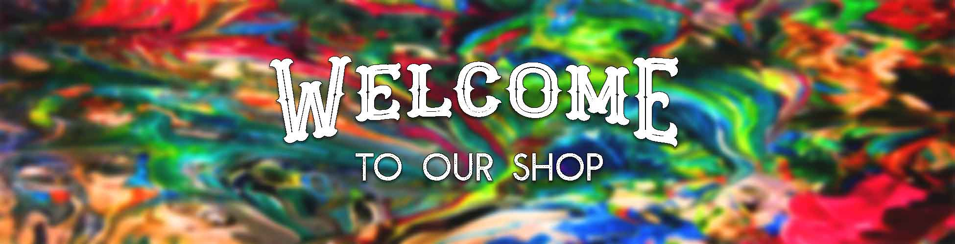 Welcome To Our Shop. Check out those funky colors!